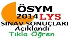 LYS Sonuçları 2014 Açıklandı (Tıkla öğren)