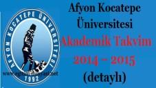 Afyon Kocatepe Üniversitesi Akademik Takvim 2014–2015