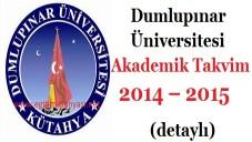 Dumlupınar Üniversitesi Akademik Takvim 2014 – 2015  (detaylı)
