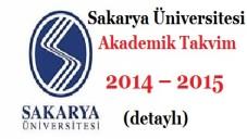 Sakarya Üniversitesi Akademik Takvim 2014 – 2015  (detaylı)
