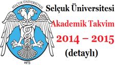 Selçuk Üniversitesi Akademik Takvim 2014 – 2015  (detaylı)