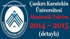 Çankırı Karatekin Üniversitesi Akademik Takvim 2014 2015