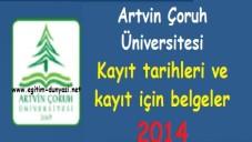 Artvin Çoruh Üniversitesi Kayıt tarihleri ve belgeleri 2014