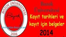 Bozok Üniversitesi Kayıt tarihleri ve kayıt belgeleri 2014