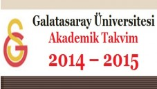 Galatasaray Üniversitesi Akademik Takvim 2014 – 2015