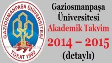 Gaziosmanpaşa Üniversitesi Akademik Takvim 2014 2015