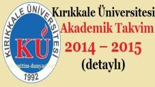 Kırıkkale Üniversitesi Akademik Takvim 2014 – 2015 (detaylı)