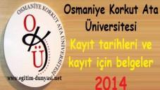 Osmaniye Korkut Ata Üniversitesi Kayıt tarihi ve belgeleri 2014