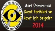 Siirt Üniversitesi Kayıt tarihleri ve kayıt belgeleri 2014