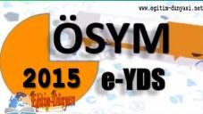 E-YDS Başvuru ve Sınav Tarihleri 2015 – Detaylar