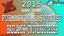 2015 Formasyon Başvurusu Başlamış Üniversiteler (Bahar Dönemi)