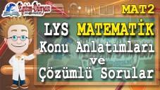 LYS Matematik konu Anlatımları ve Çözümlü Sorular (MAT 2)