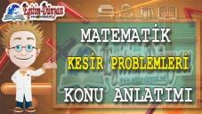 KESİR PROBLEMLERİ Konu Anlatımı Video