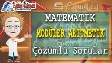 Modüler Aritmetik Çözümlü Sorular ve Formüller