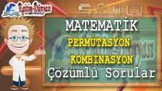 Permütasyon Kombinasyon Çözümlü Sorular ve Formüller