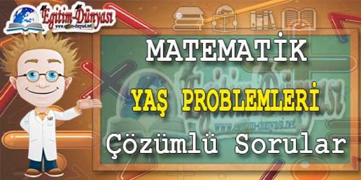 YAŞ PROBLEMLERİ Çözümlü Sorular ve Formüller