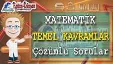Matematik Temel Kavramlar Çözümlü Sorular ve Formüller