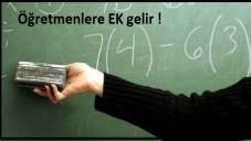Öğretmenlere EK Gelir Geliyor !