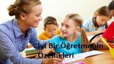 İyi Bir öğretmenin Özellikleri Ne Olmalı?