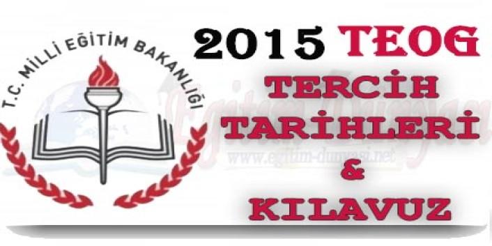2015 TEOG Tercih Tarihleri, Kılavuzu ve Detaylar
