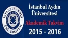 İstanbul Aydın Üniversitesi Akademik Takvim 2015 2016