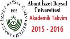 Abant İzzet Baysal Üniversitesi Akademik Takvim 2015 2016
