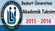 Bayburt Üniversitesi Akademik Takvim 2015 2016
