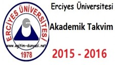 Erciyes Üniversitesi Akademik Takvim 2015 2016