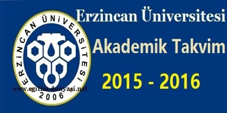 Erzincan Üniversitesi Akademik Takvim 2015 2016