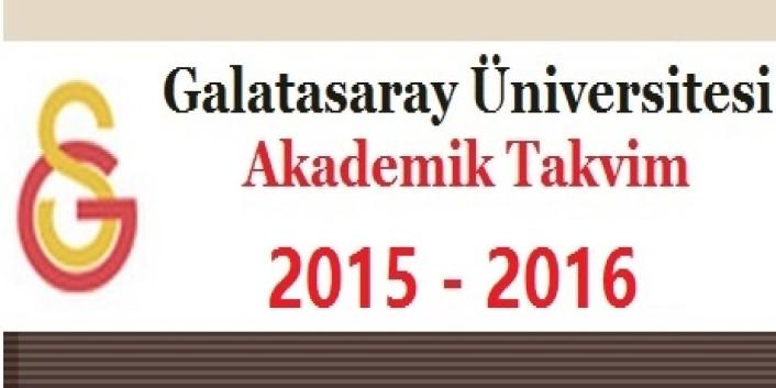 Galatasaray Üniversitesi Akademik Takvim 2015 2016
