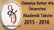 Osmaniye Üniversitesi Akademik Takvim 2015 2016