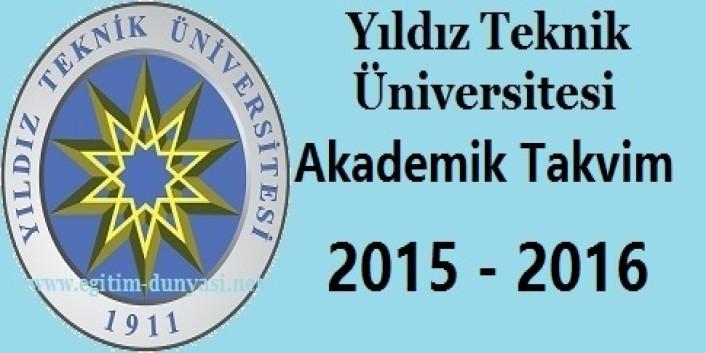 Yıldız Teknik Üniversitesi Akademik Takvim 2015 2016