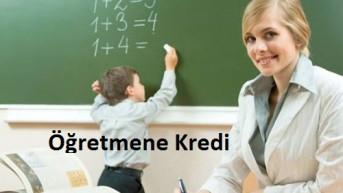 Öğretmenler Gününe Özel Kredi