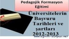 Pedagojik Formasyon Başvuru Tarihleri ve şartları 2012-2013