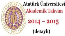 Atatürk Üniversitesi Akademik Takvim 2014 – 2015  (detaylı)