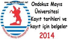 Ondokuz Mayıs Üniversitesi Kayıt tarihi ve kayıt belgeleri 2014