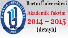 Bartın Üniversitesi Akademik Takvim 2014 – 2015 (detaylı)