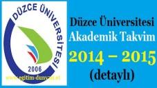 Düzce Üniversitesi Akademik Takvim 2014 – 2015 (detaylı)
