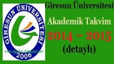 Giresun Üniversitesi Akademik Takvim 2014 – 2015 (detaylı)