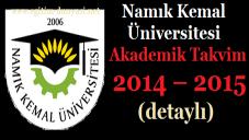 Namık Kemal Üniversitesi Akademik Takvim 2014 2015 detaylı