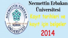 Necmettin Erbakan Üniversitesi Kayıt tarihi ve belgeleri 2014