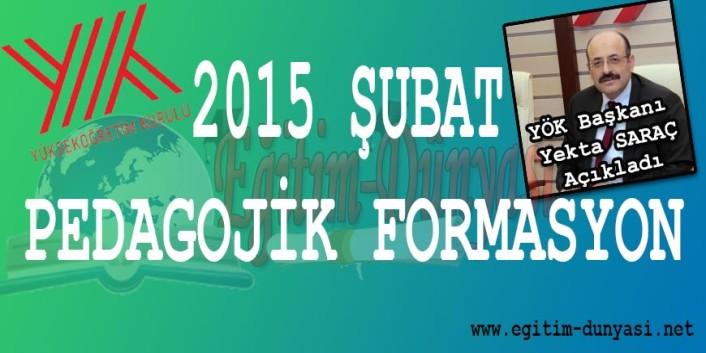2015 Şubat Pedagojik Formasyon İle Alakalı Son Haberler