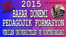 Formasyon Veren Üniversiteler Ve Kontenjanları 2015 Bahar Dönemi