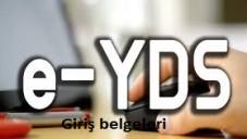 Ocak 2015 E-YDS Giriş Belgeleri Açıklandı
