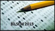 BİLSEM Öğrenci Seçme Sınavı 2015