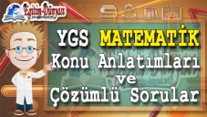 YGS Matematik konu Anlatımları ve Çözümlü Sorular (MAT 1)
