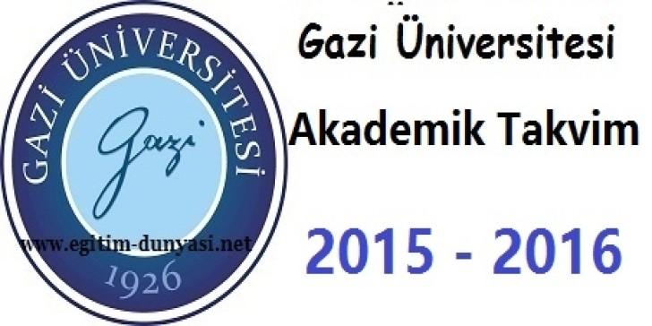Gazi Üniversitesi Akademik Takvim 2015 2016