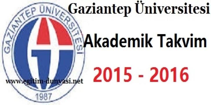 Gaziantep Üniversitesi Akademik Takvim 2015 2016