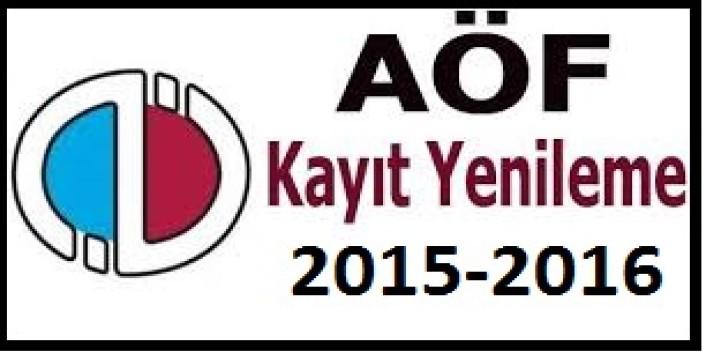 2015-2016 Açıköğretim Fakültesi (AÖF) kayıt yenileme tarihleri
