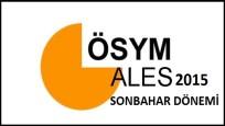 2015 Akademik Personel ve Lisansüstü Eğitimi Giriş Sınavı (ALES) Sonbahar Dönemi Başvuruları